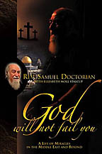 God Will Not Fail You<BR><i> Samuel Doctorian, Elizabeth Stalcup / Believe Books</i>