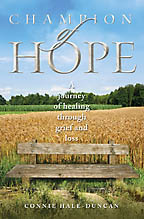 Champion of Hope<BR><i> Connie Hale-Duncan</i>