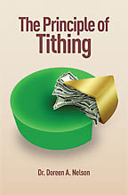 The Principle of Tithing<BR><i> Dr. Doreen A. Nelson</i>